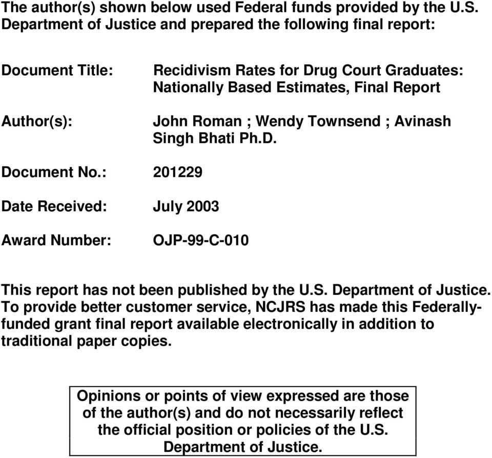 Wendy Townsend ; Avinash Singh Bhati Ph.D. Document No.: 201229 Date Received: July 2003 Award Number: OJP-99-C-010 This report has not been published by the U.S. Department of Justice.