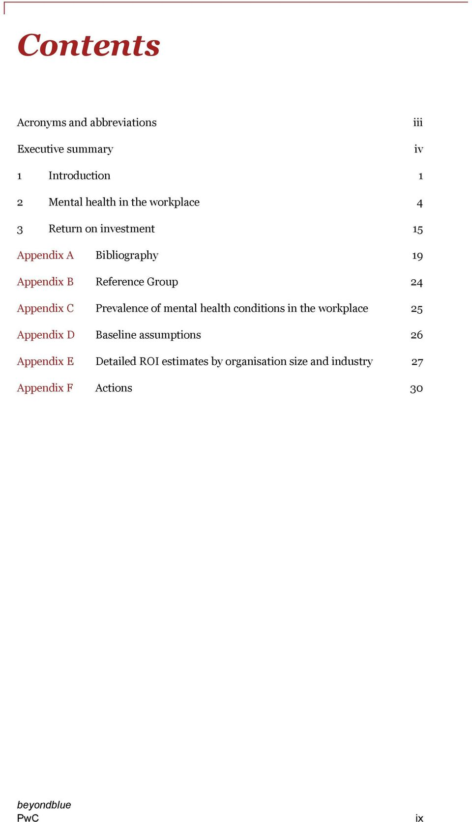 Appendix C Prevalence of mental health conditions in the workplace 25 Appendix D Baseline