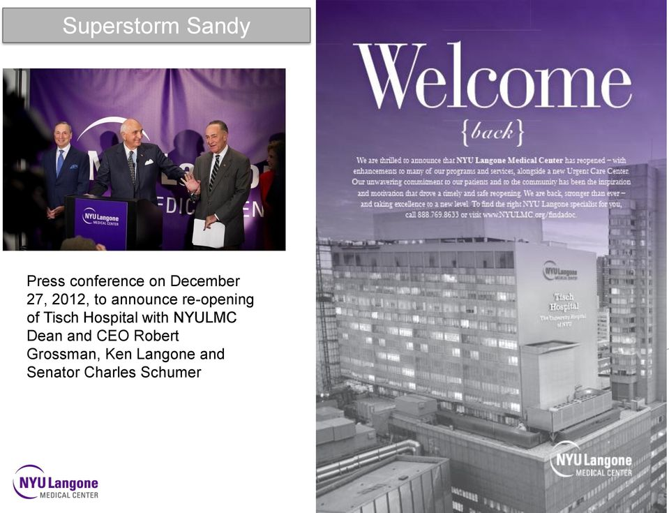 Hospital with NYULMC Dean and CEO Robert