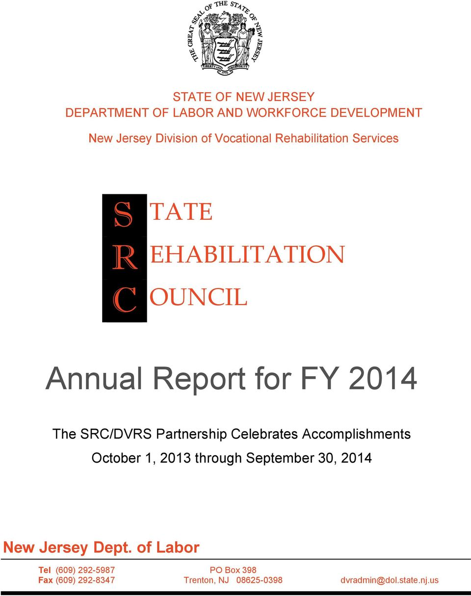 Partnership Celebrates Accomplishments October 1, 2013 through September 30, 2014 New Jersey Dept.