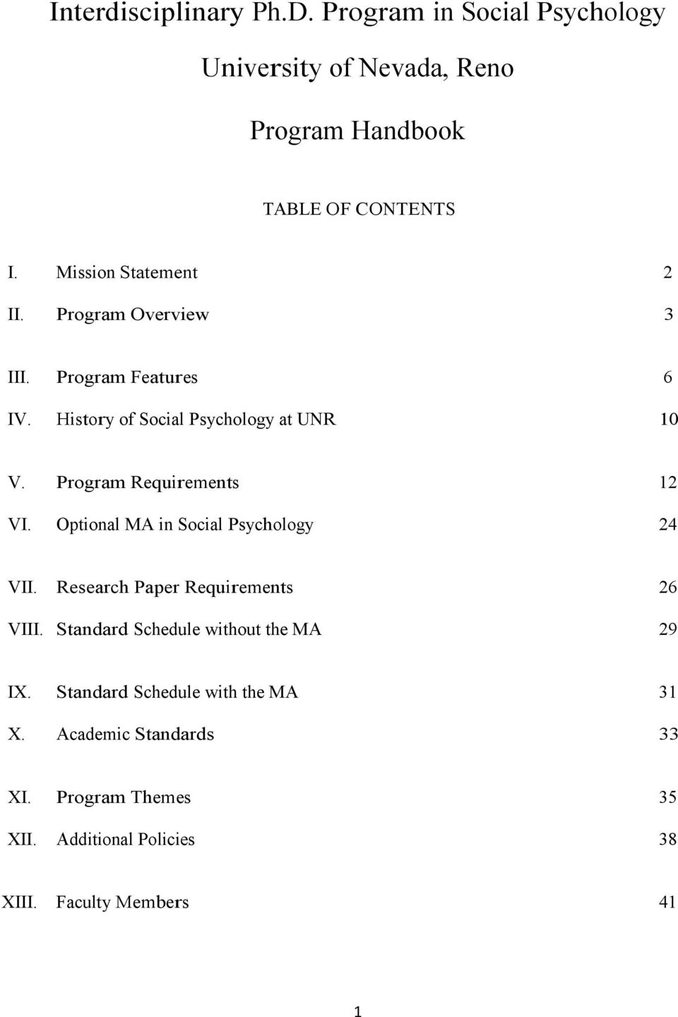 Program Requirements 12 VI. Optional MA in Social Psychology 24 VII. Research Paper Requirements 26 VIII.