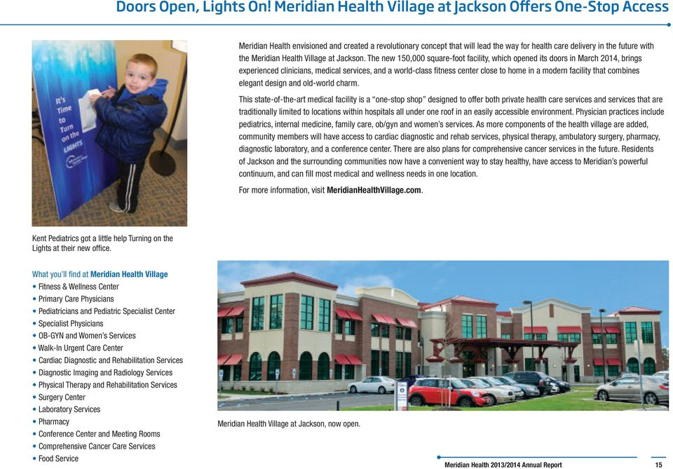 Meridian Health Village at Jackson.