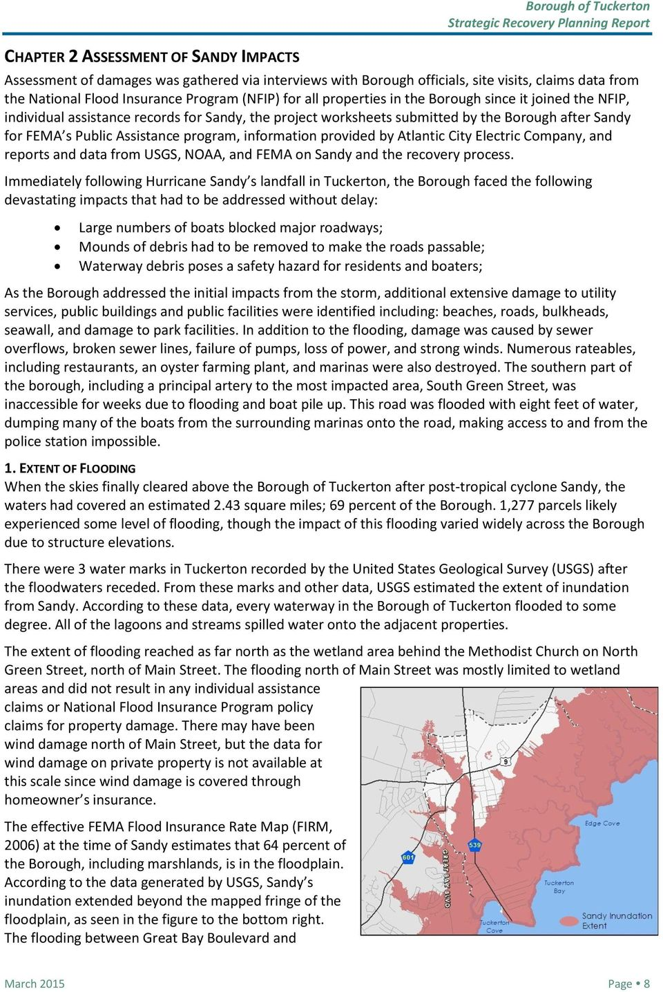 program, information provided by Atlantic City Electric Company, and reports and data from USGS, NOAA, and FEMA on Sandy and the recovery process.