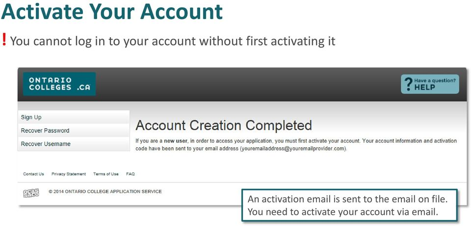 first activating it An activation email is