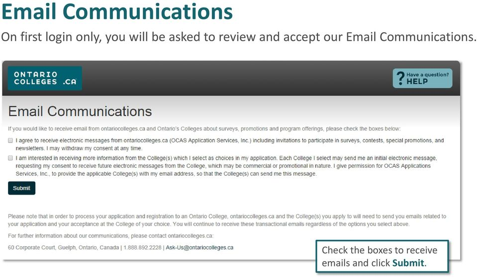 accept our Email Communications.