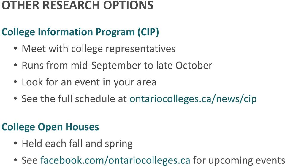 your area See the full schedule at ontariocolleges.