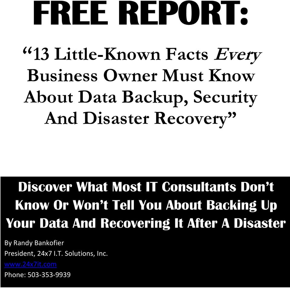 Know Or Won t Tell You About Backing Up Your Data And Recovering It After A