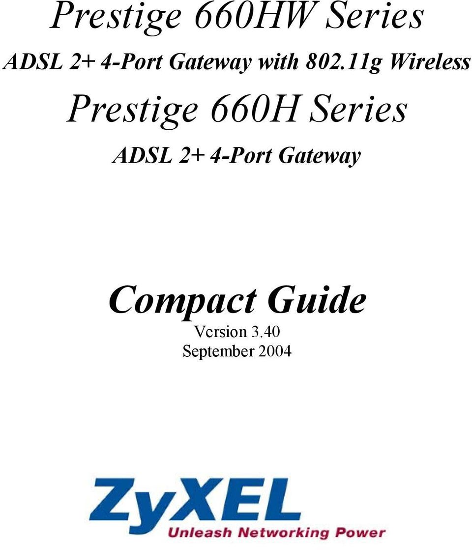 11g Wireless Prestige 660H Series