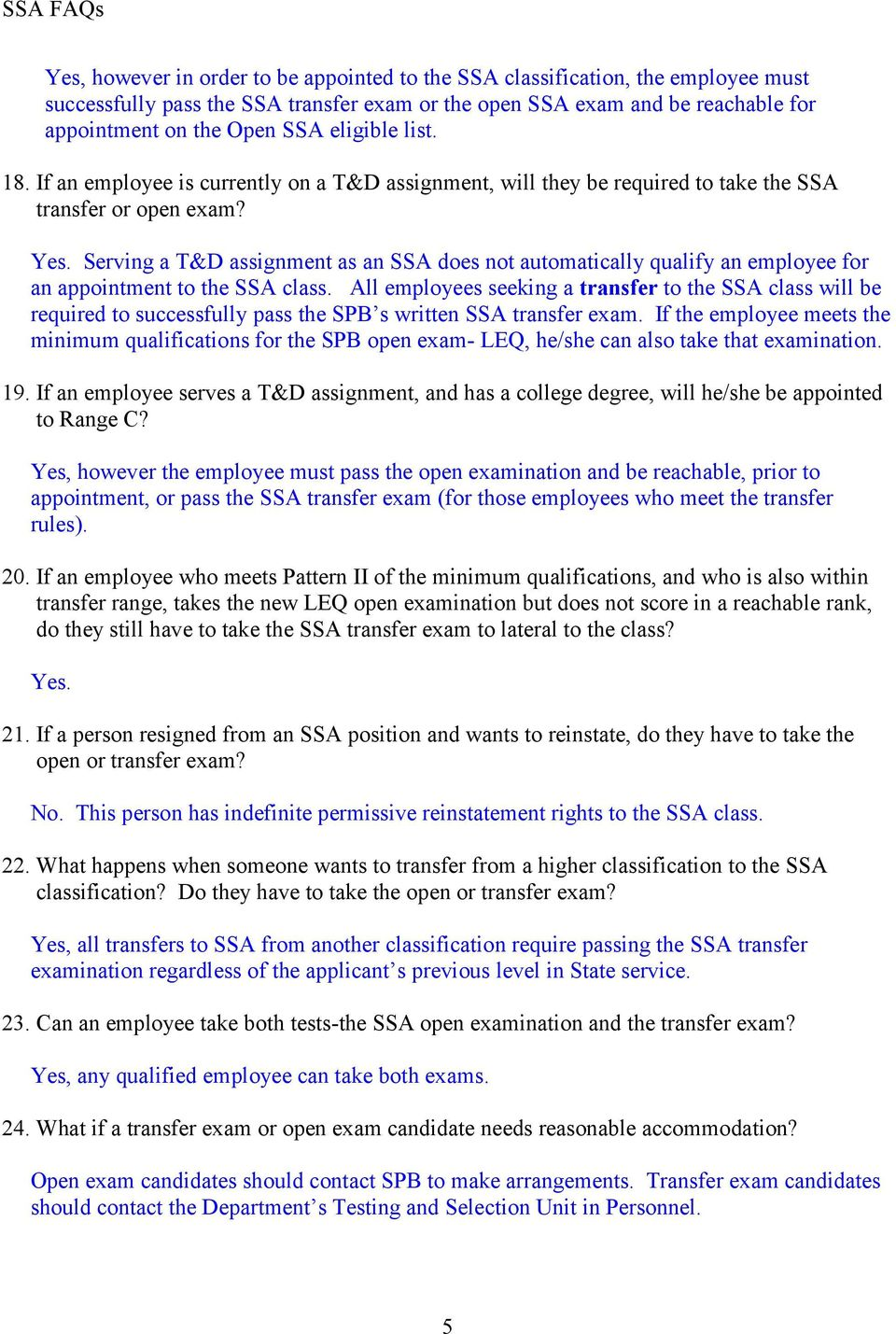 Serving a T&D assignment as an SSA does not automatically qualify an employee for an appointment to the SSA class.