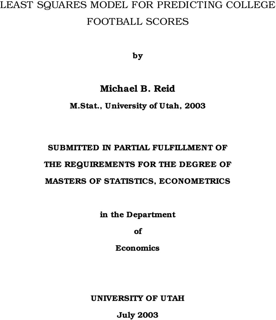 , University of Utah, 23 SUBMITTED IN PARTIAL FULFILLMENT OF THE