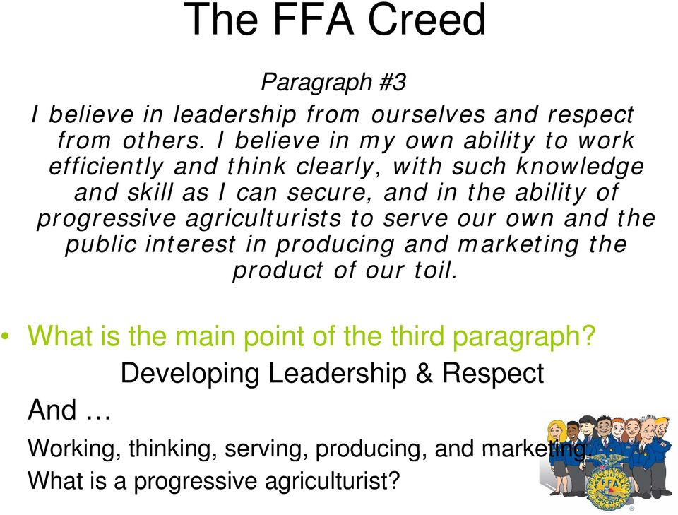progressive agriculturists to serve our own and the public interest in producing and marketing the product of our toil.