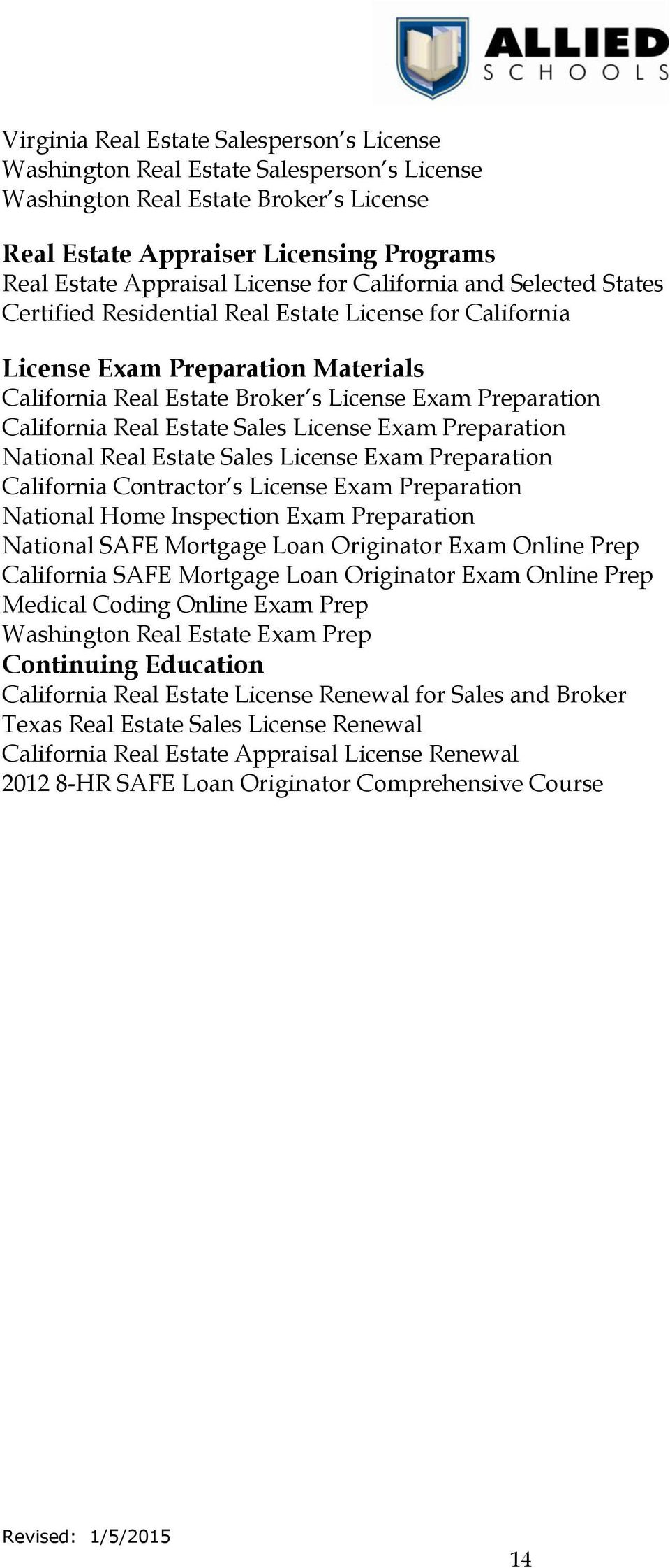 Estate Sales License Exam Preparation National Real Estate Sales License Exam Preparation California Contractor s License Exam Preparation National Home Inspection Exam Preparation National SAFE