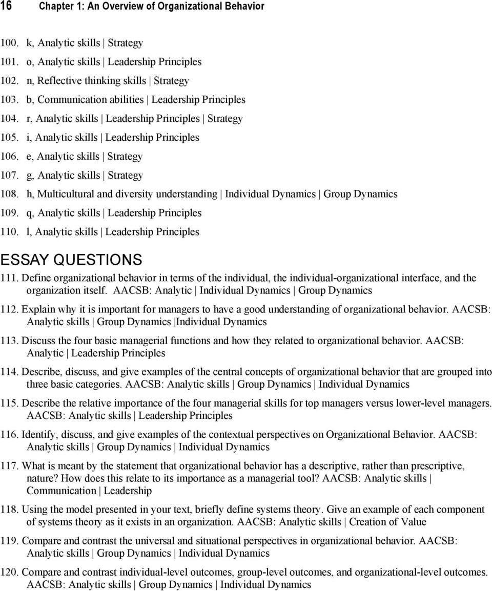 individuals in organizational behavior essay According to (robins & judge, 10th, p2), organizational behavior studies the  influence and impact that individuals, groups, and organizational.