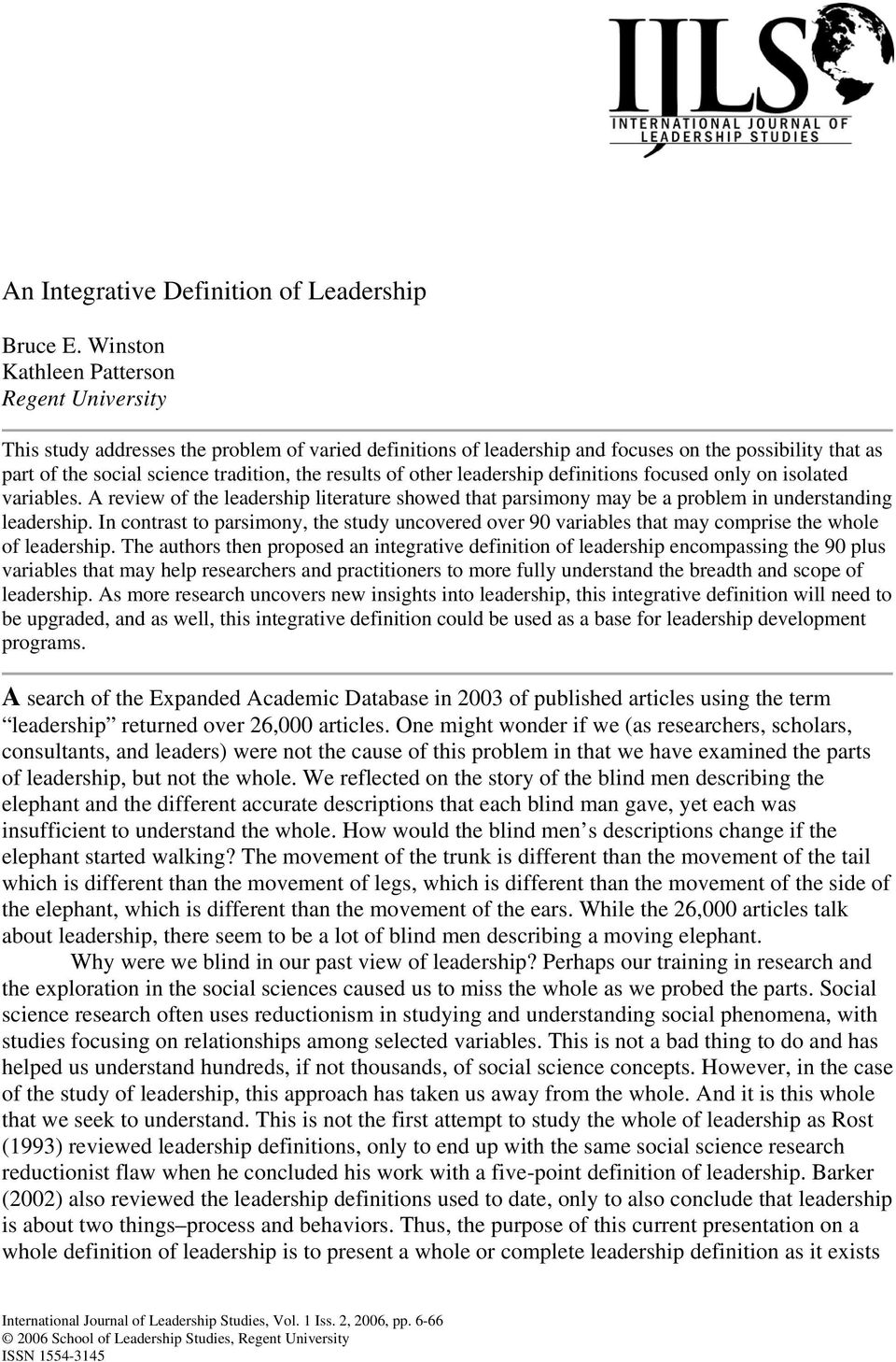 integrative definition of leadership review 422 avolio, walumbwa, & weber in annual review of psychology 60 (2009) introduction one of our goals for this integrative re-view is to examine the ways in which the field of leadership is evolving and the conse.