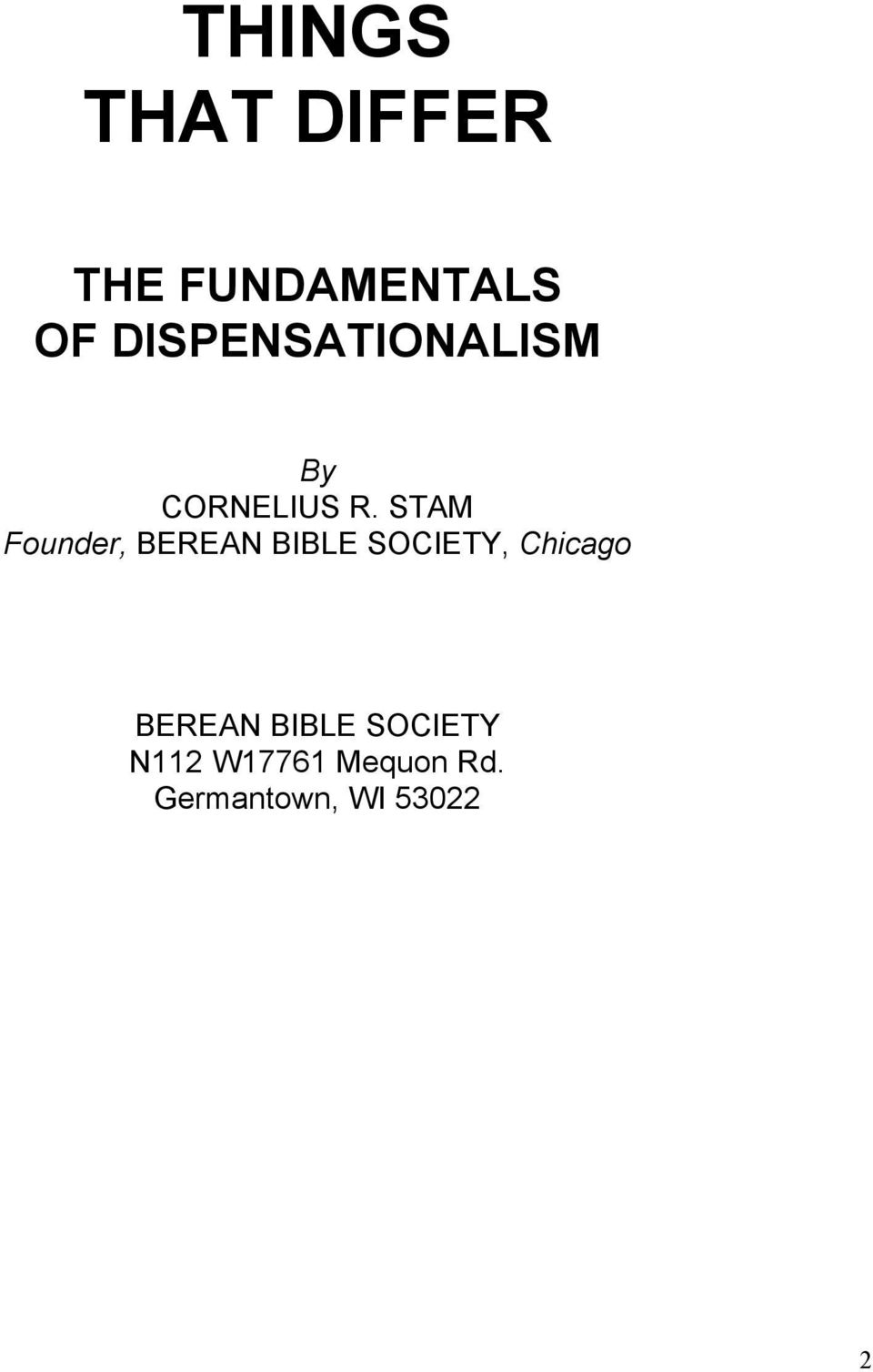 STAM Founder, BEREAN BIBLE SOCIETY, Chicago
