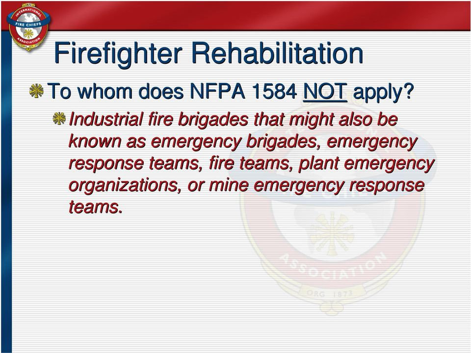 emergency brigades, emergency response teams, fire