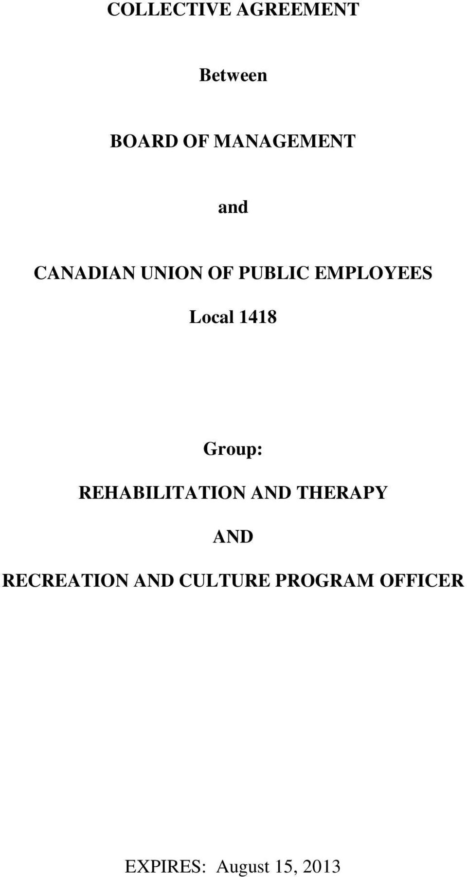 Group: REHABILITATION AND THERAPY AND RECREATION