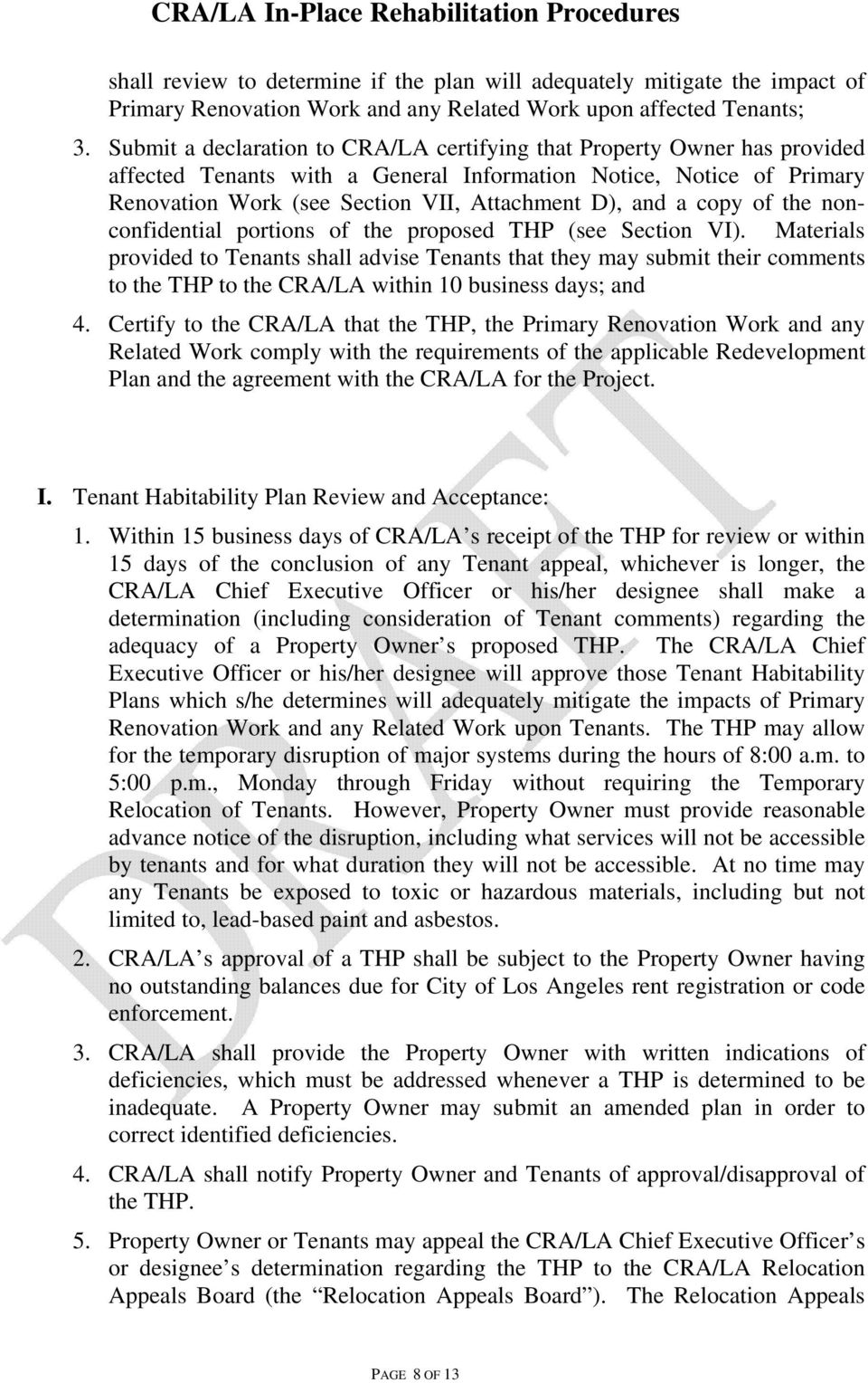 copy of the nonconfidential portions of the proposed THP (see Section VI).