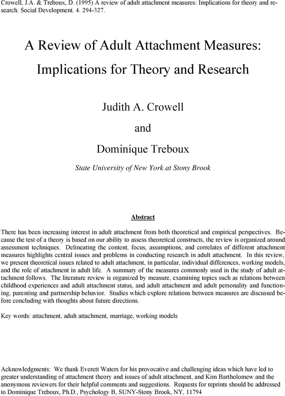 Crowell and Dominique Treboux State University of New York at Stony Brook Abstract There has been increasing interest in adult attachment from both theoretical and empirical perspectives.