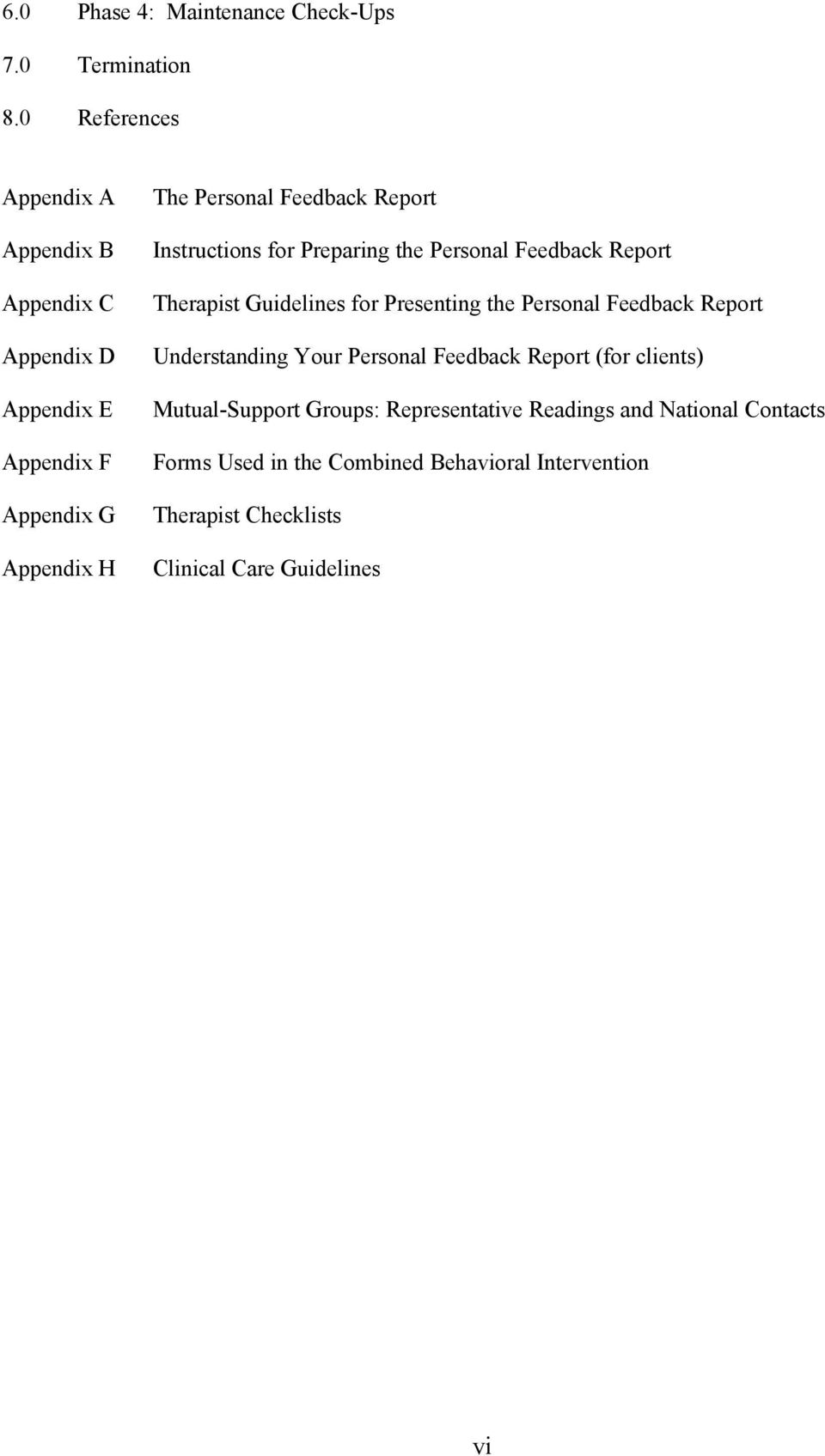 Instructions for Preparing the Personal Feedback Report Therapist Guidelines for Presenting the Personal Feedback Report