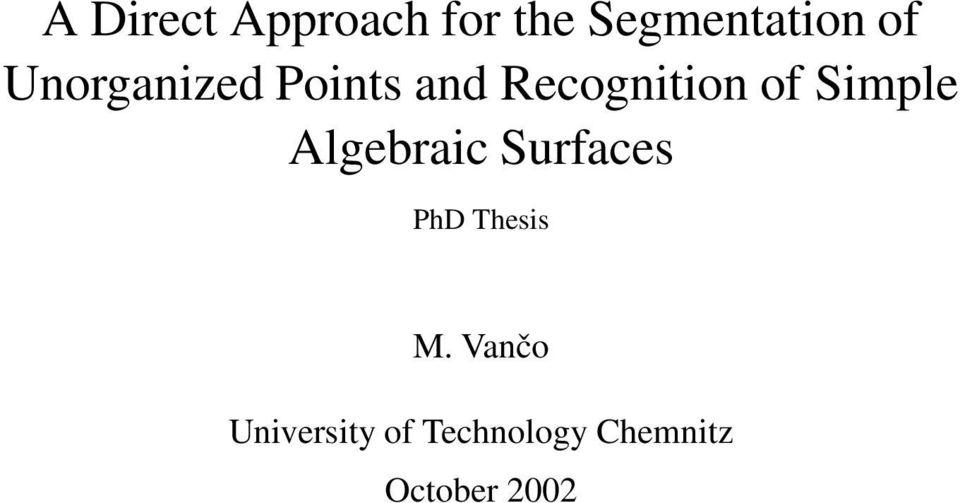 Simple Algebraic Surfaces PhD Thesis M.