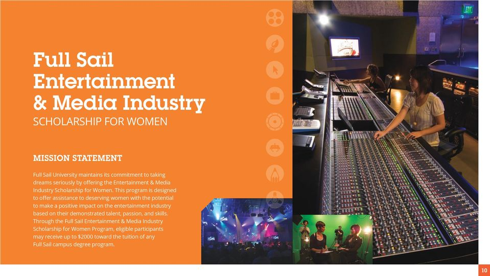 This program is designed to offer assistance to deserving women with the potential to make a positive impact on the entertainment industry based on