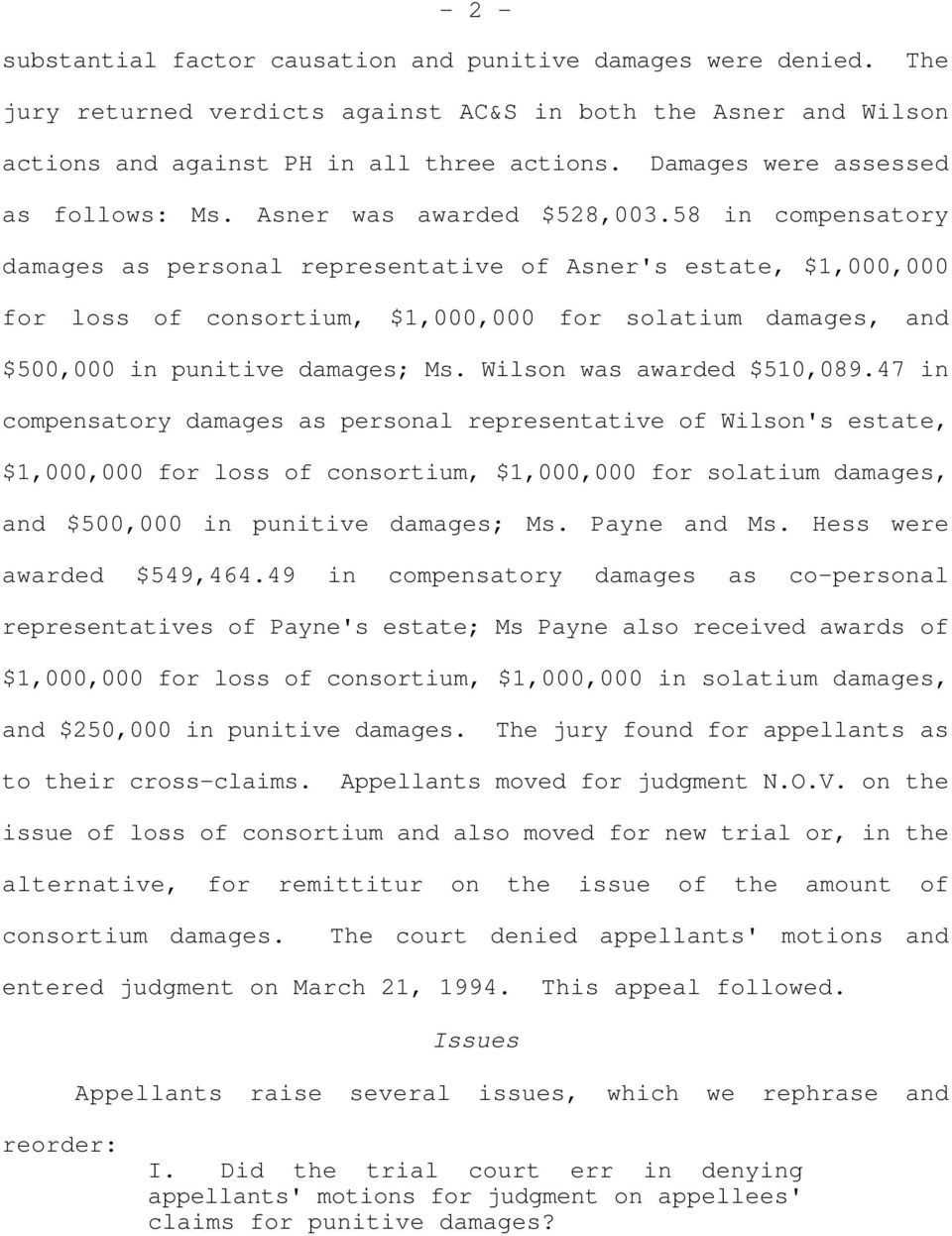 58 in compensatory damages as personal representative of Asner's estate, $1,000,000 for loss of consortium, $1,000,000 for solatium damages, and $500,000 in punitive damages; Ms.