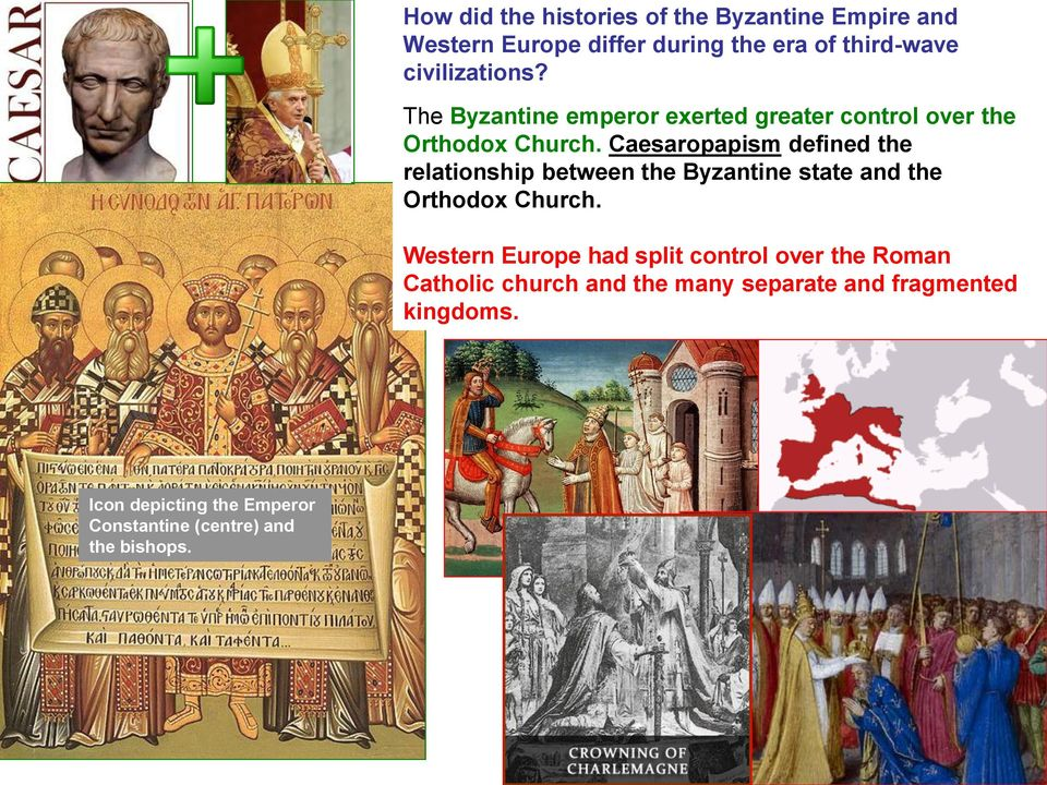 Caesaropapism defined the relationship between the Byzantine state and the Orthodox Church.