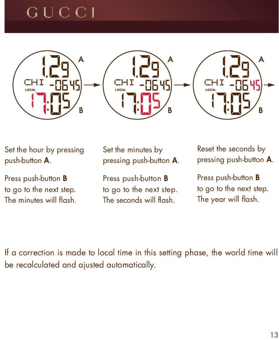 Reset the seconds by pressing push-button A. Press push-button B to go to the next step. The year will flash.