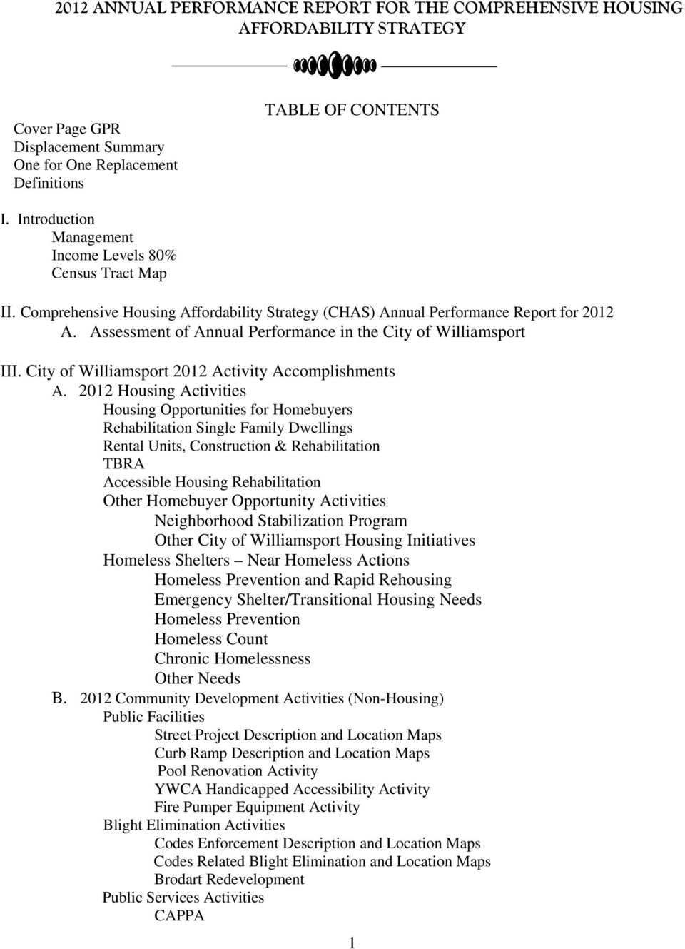 Assessment of Annual Performance in the City of Williamsport III. City of Williamsport 2012 Activity Accomplishments A.