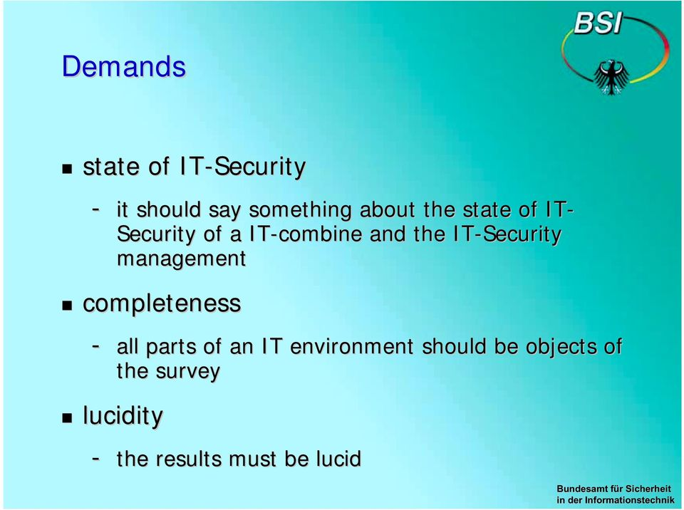 of IT- Security of a IT-combine and the IT-Security management!