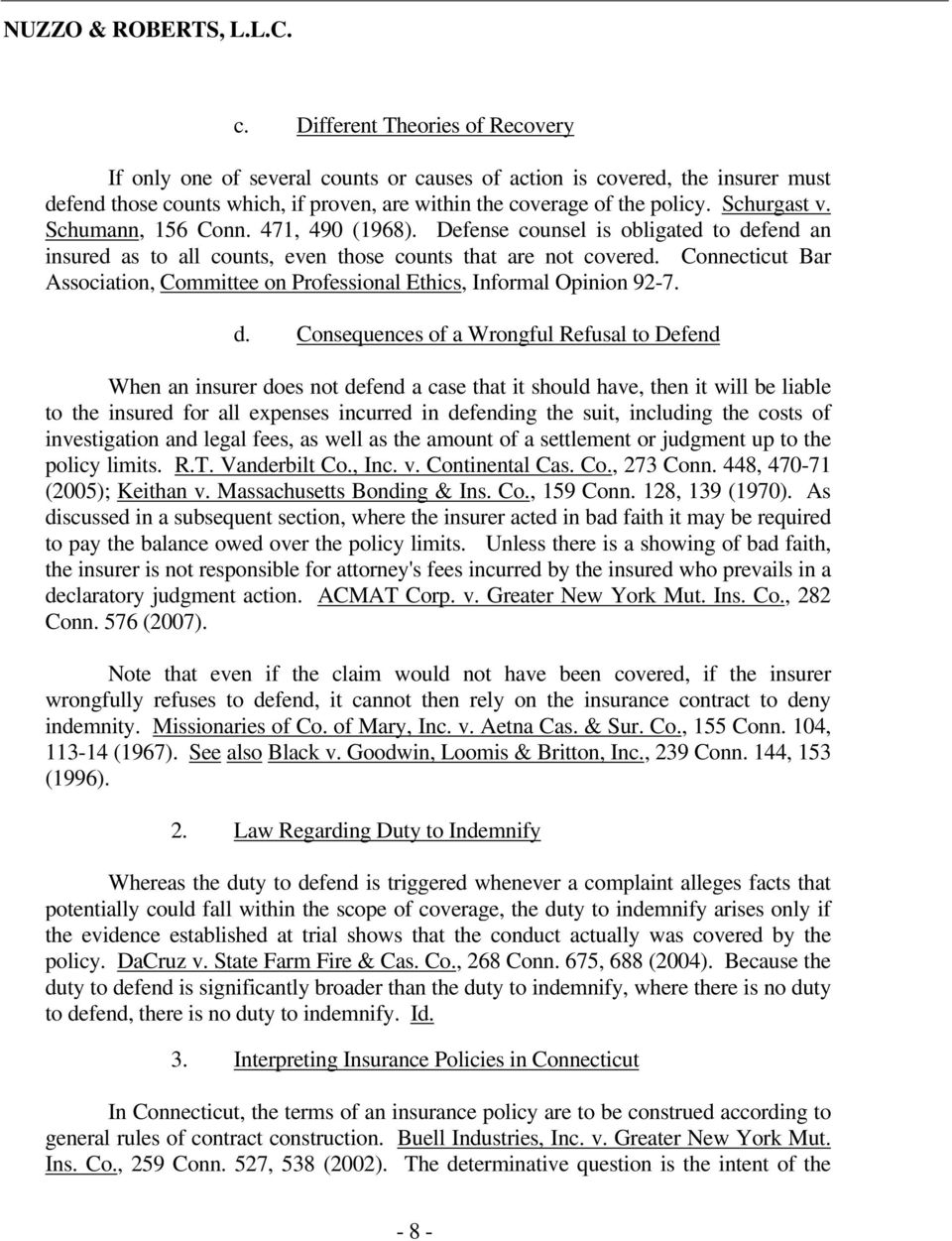 Connecticut Bar Association, Committee on Professional Ethics, Informal Opinion 92-7. d.