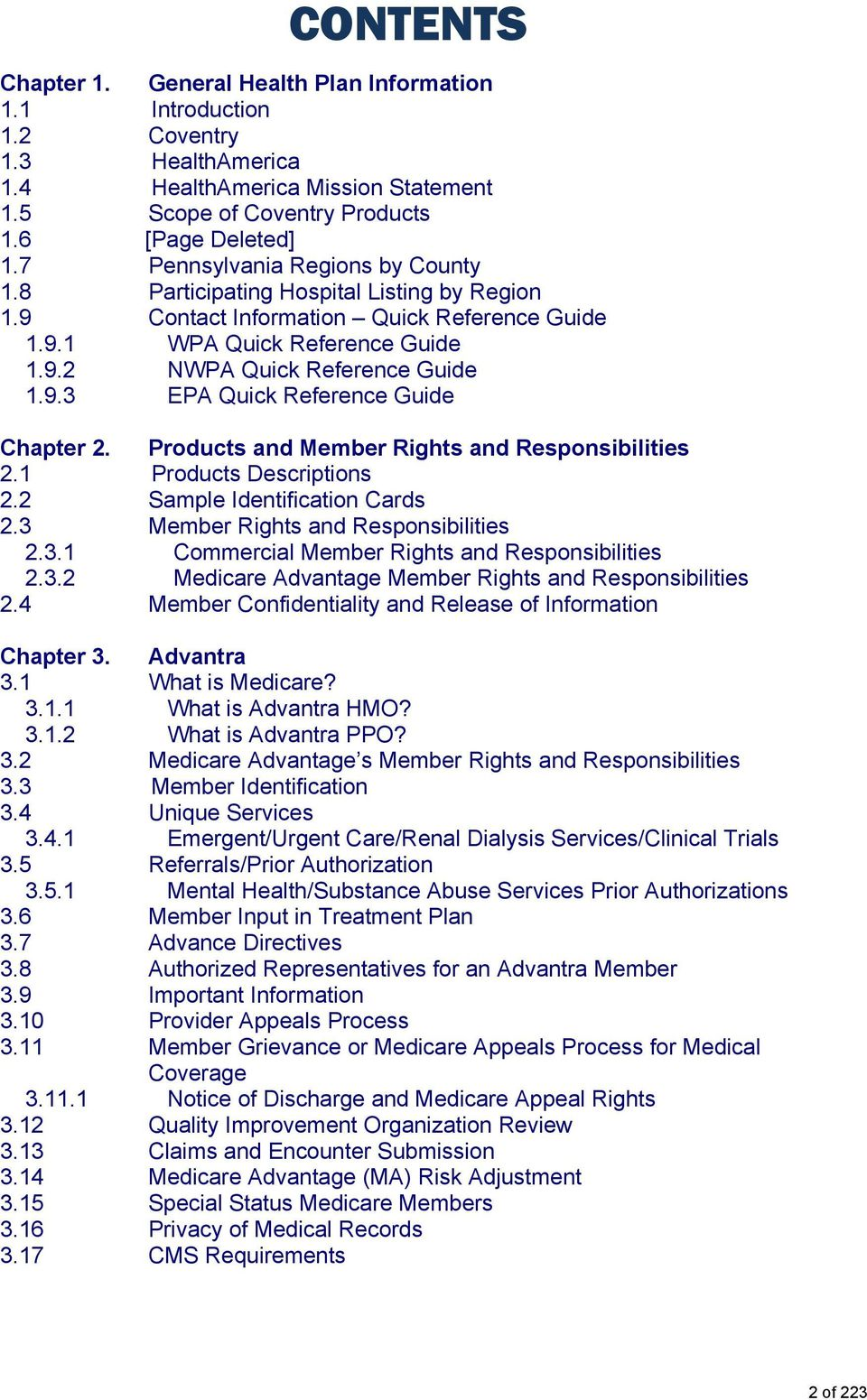 Products and Member Rights and Responsibilities 2.1 Products Descriptions 2.2 Sample Identification Cards 2.3 Member Rights and Responsibilities 2.3.1 Commercial Member Rights and Responsibilities 2.