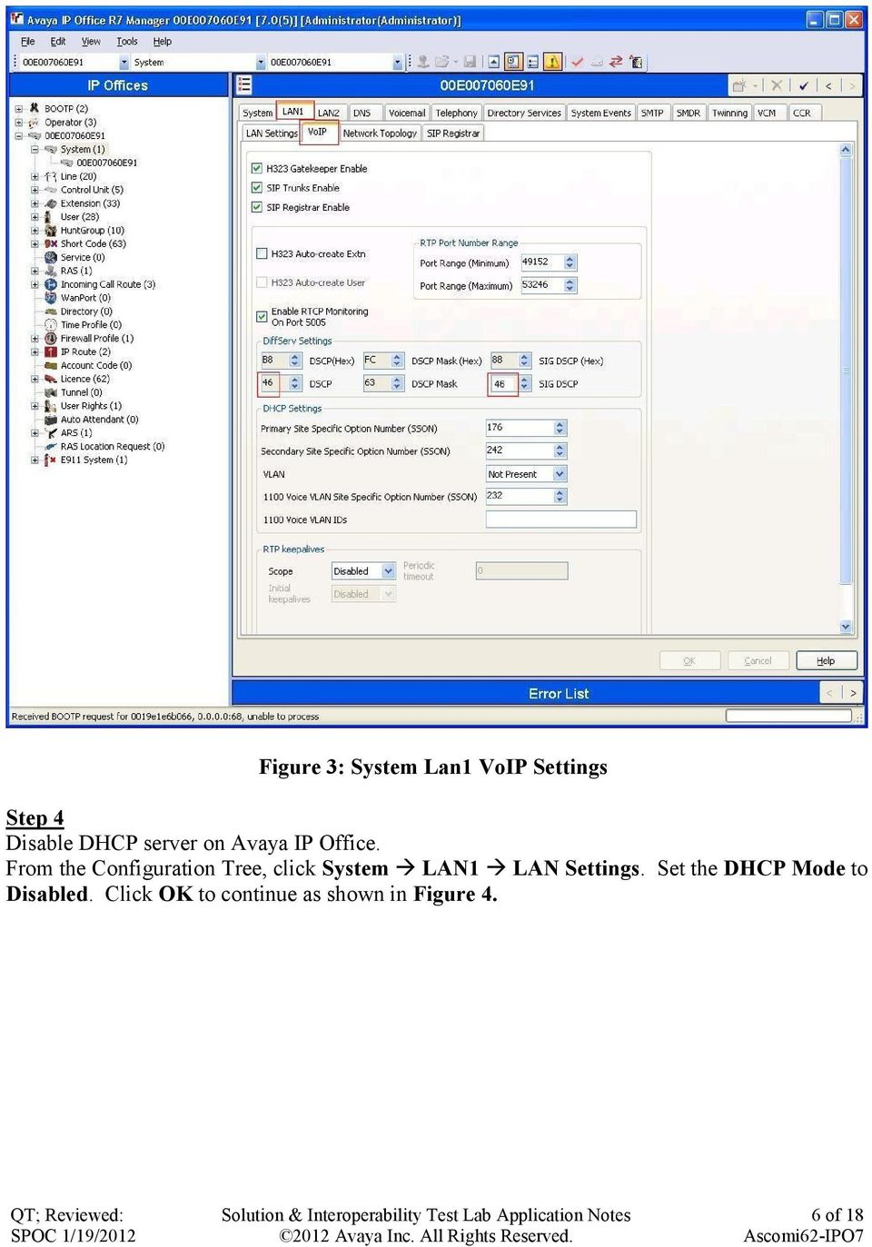 From the Configuration Tree, click System LAN1 LAN