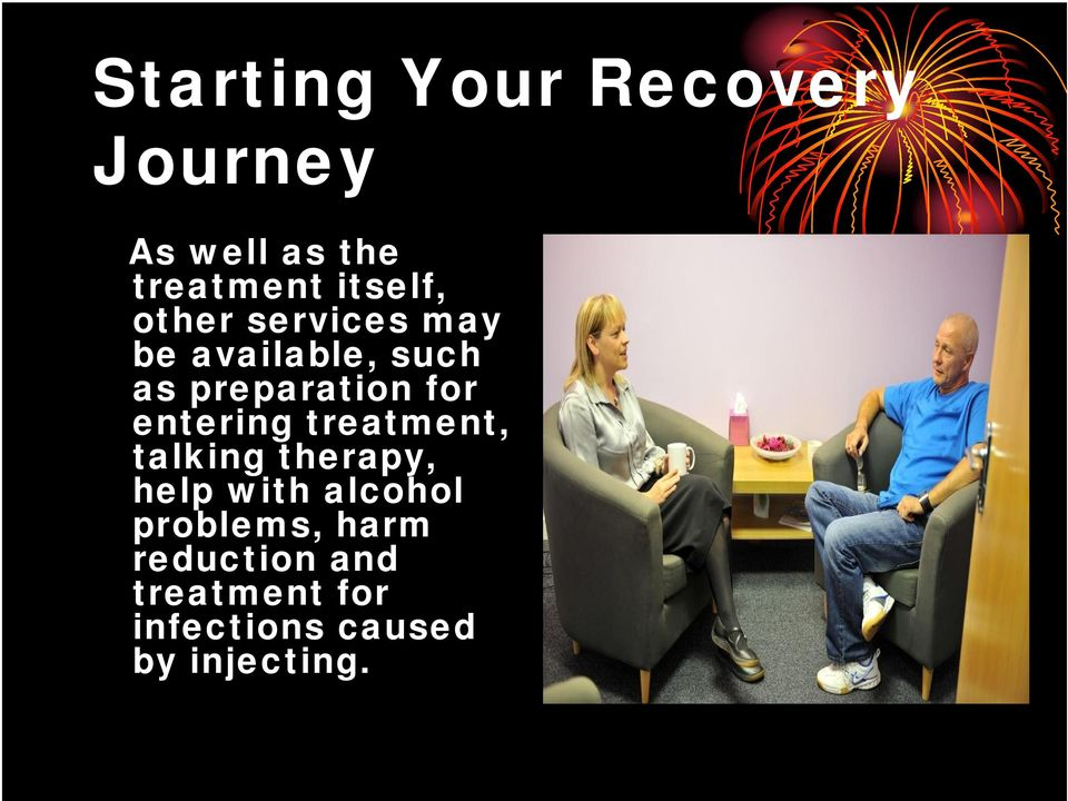 for entering treatment, talking therapy, help with alcohol
