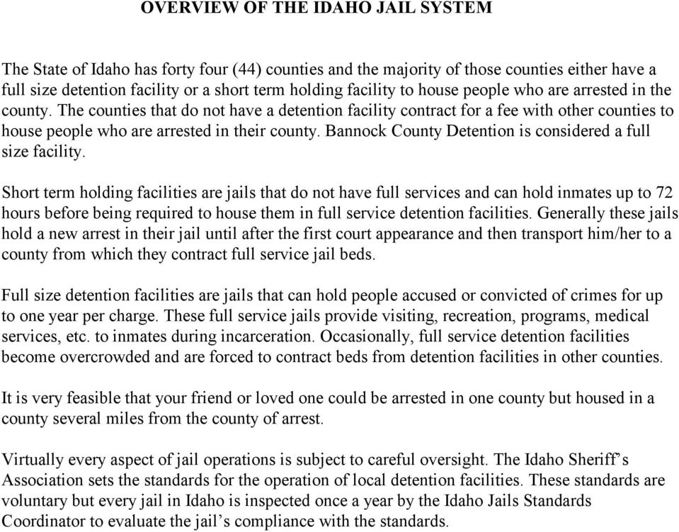 Bannock County Detention is considered a full size facility.