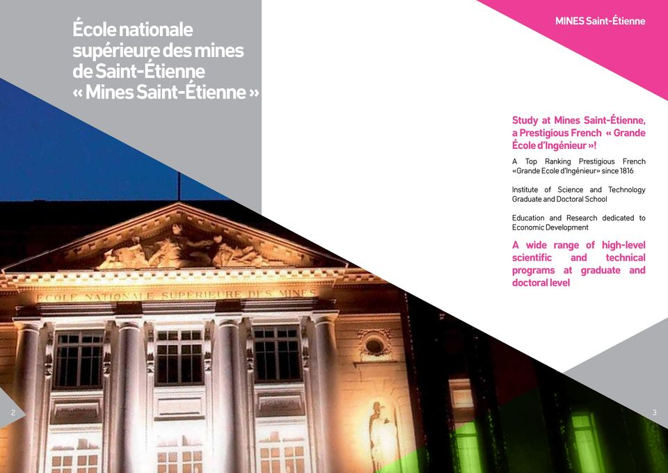 A Top Ranking Prestigious French «Grande Ecole d Ingénieur» since 1816 Institute of Science and Technology Graduate
