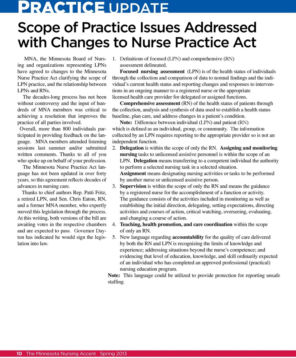 scope of through the collection and comparison of data to normal findings and the individual s current health status and reporting changes and responses to interven- LPN practice, and the
