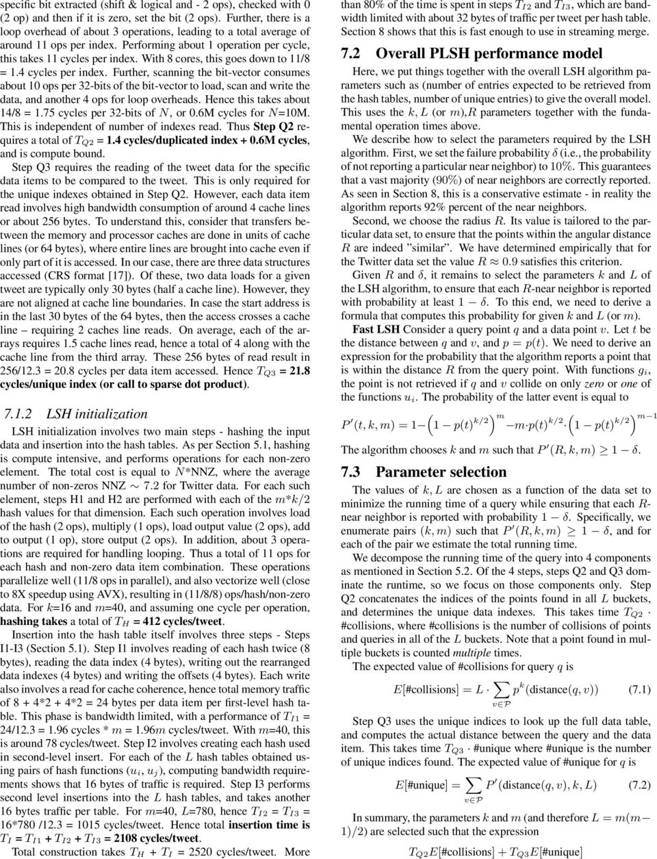 With 8 cores, this goes down to /8 = 1.4 cycles per index.
