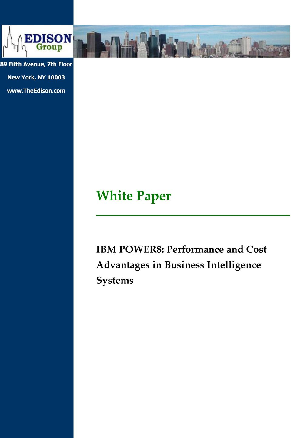 7400 Start: 3:02 End: White Paper IBM POWER8: