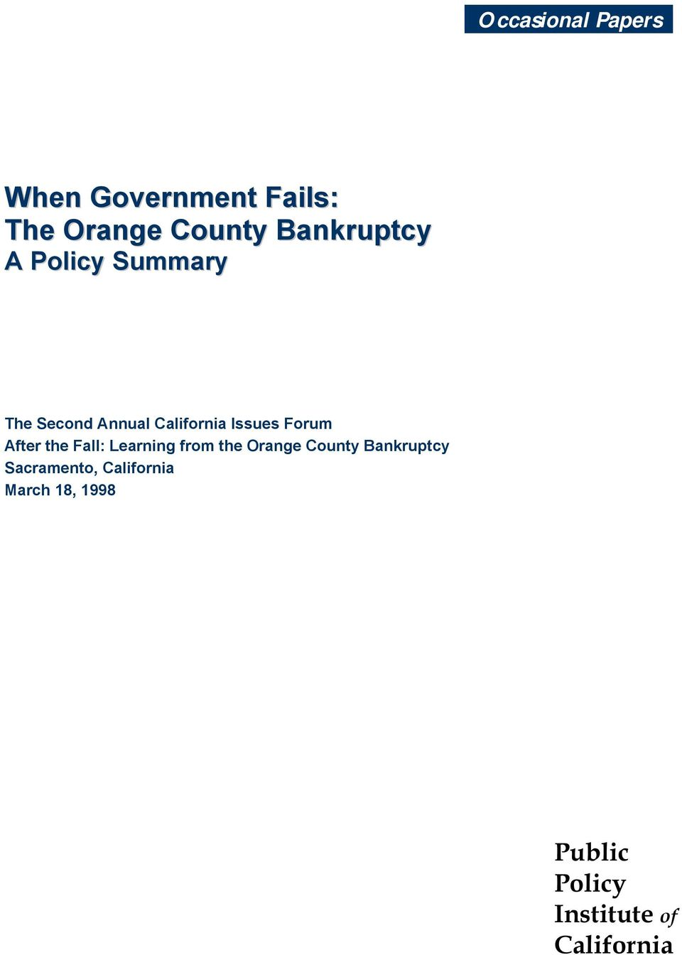 Forum After the Fall: Learning from the Orange County Bankruptcy