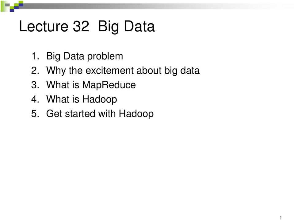 Why the excitement about big data 3.