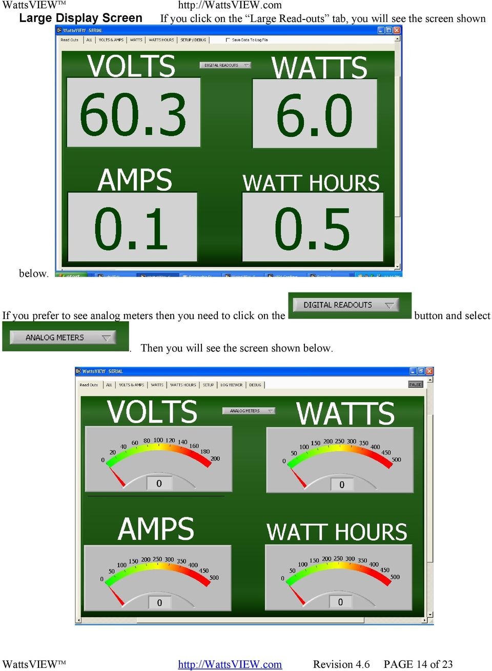 If you prefer to see analog meters then you need to click