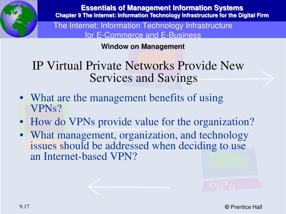 benefits of using VPNs? How do VPNs provide value for the organization?