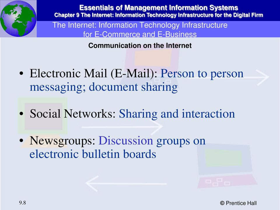 to person messaging; document sharing Social Networks: Sharing and