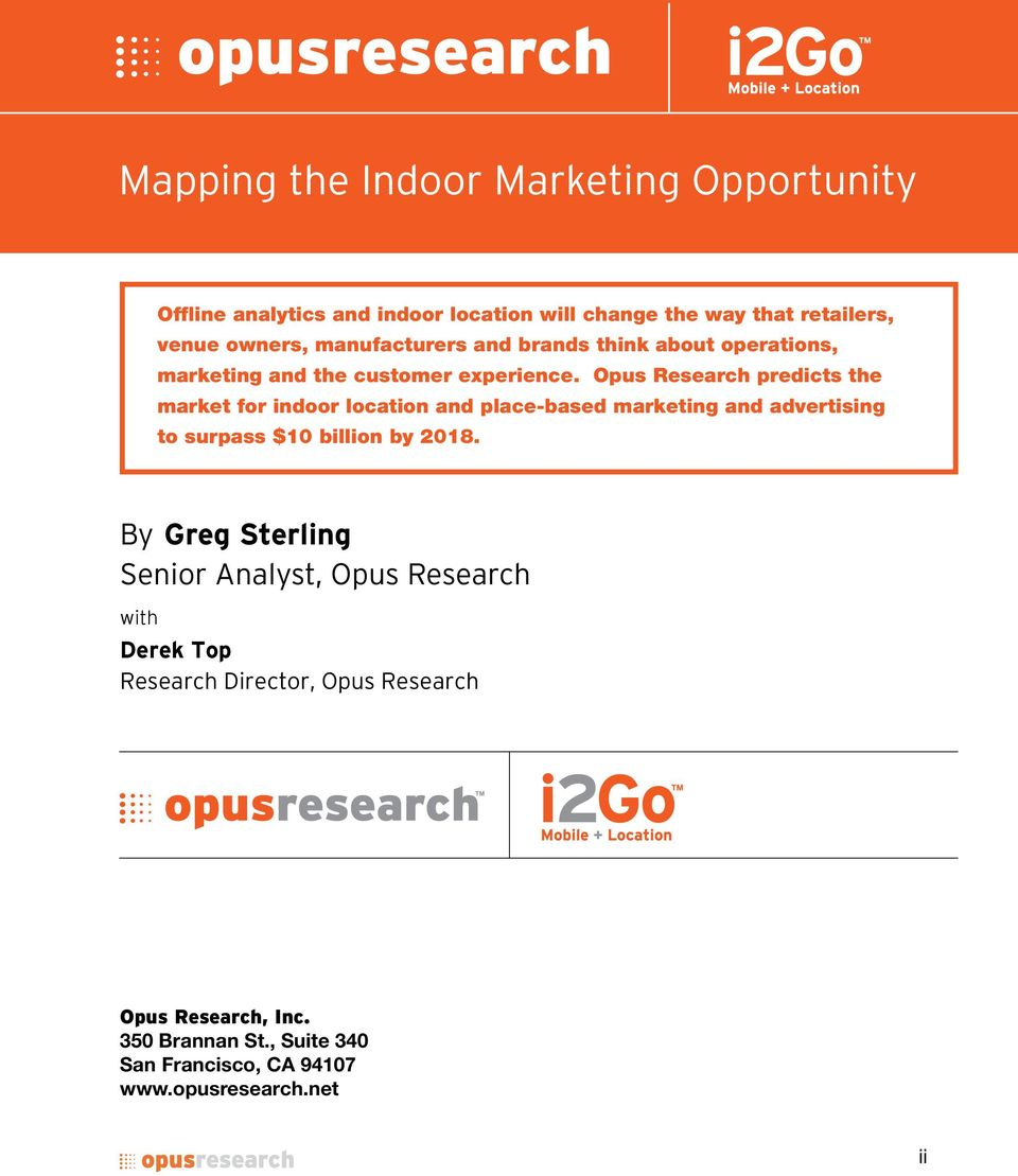 Opus Research predicts the market for indoor location and place-based marketing and advertising to surpass $10 billion by