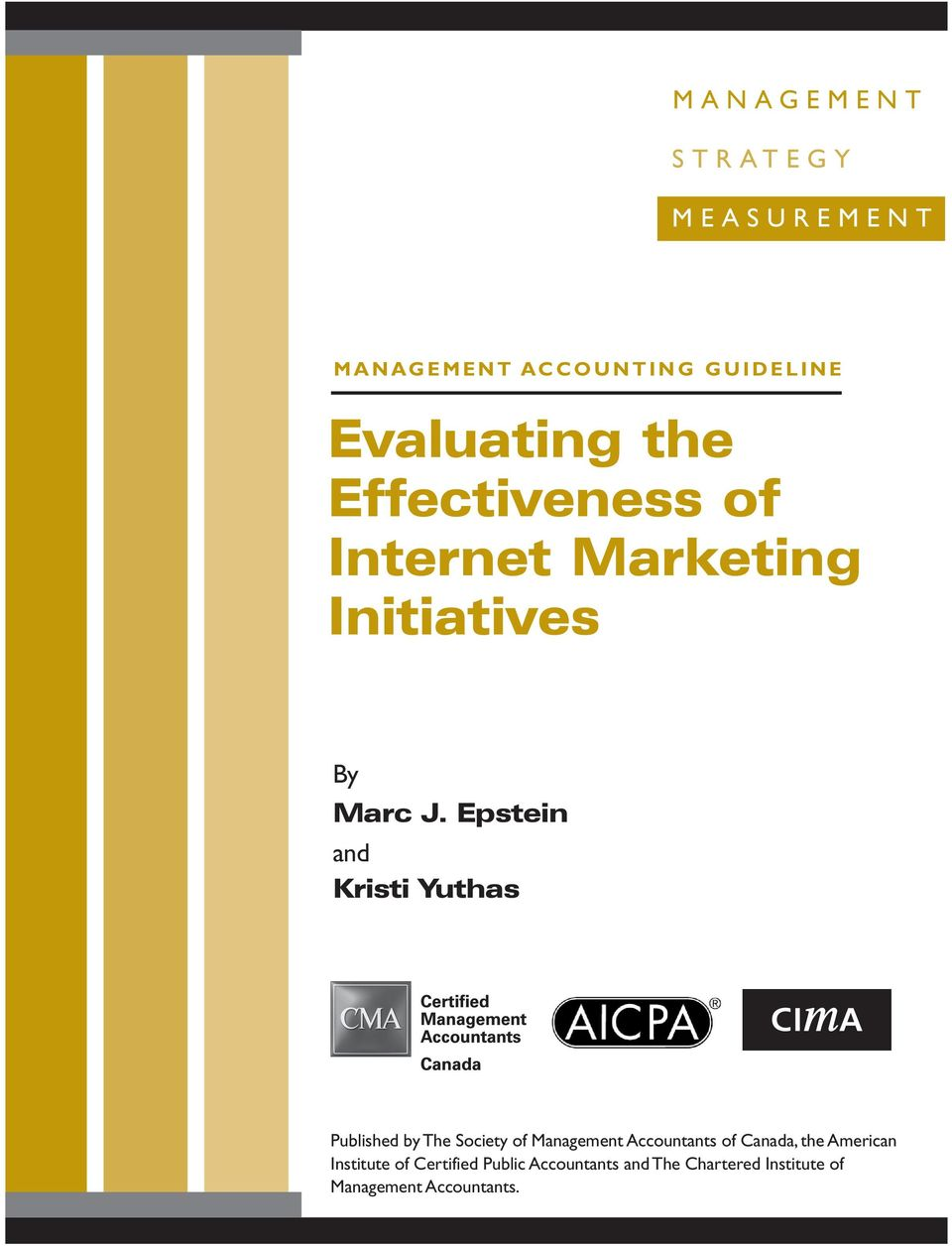Epstein and Kristi Yuthas Published by The Society of Management Accountants of