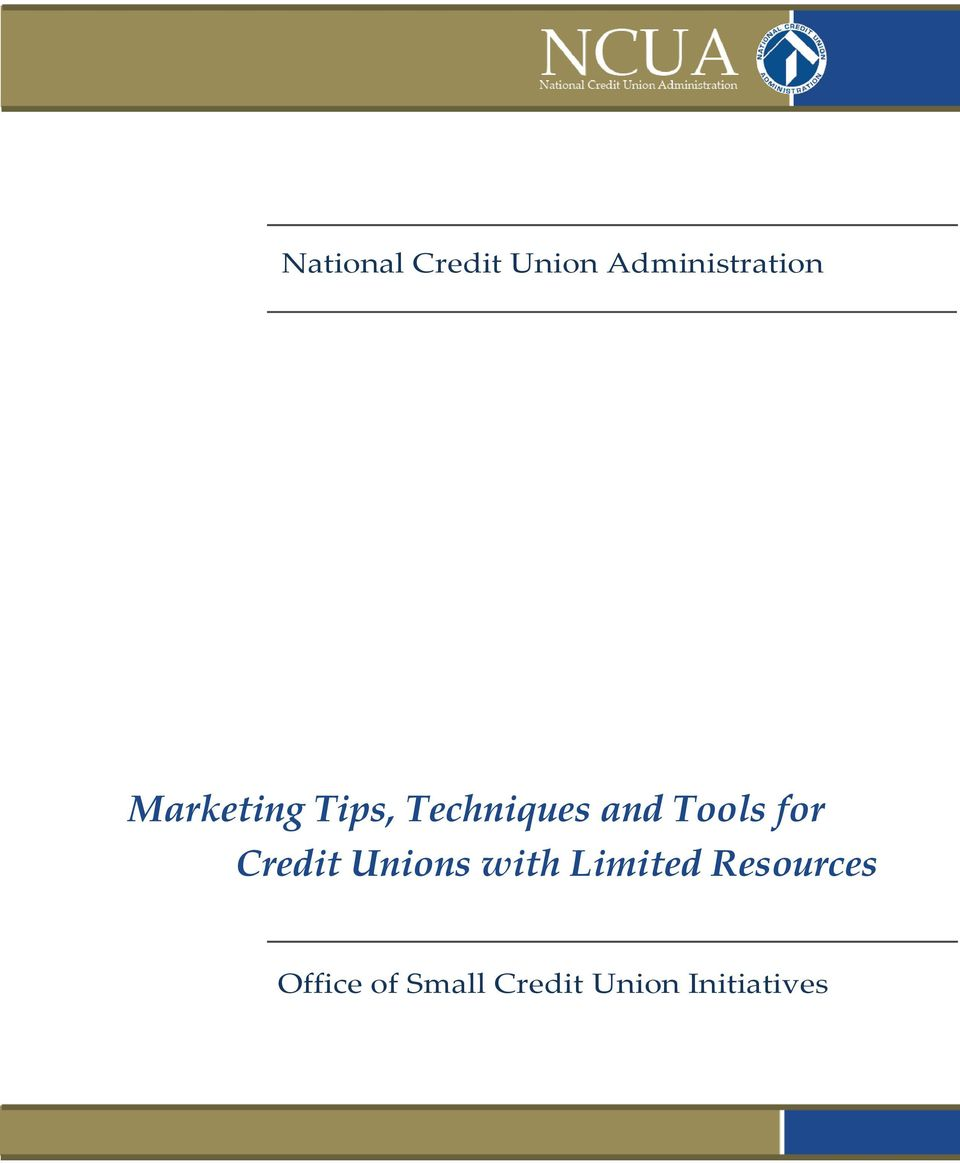 for Credit Unions with Limited