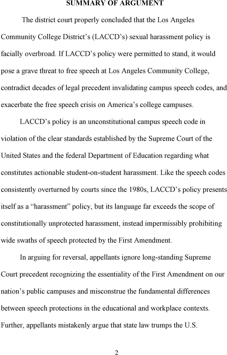 exacerbate the free speech crisis on America s college campuses.