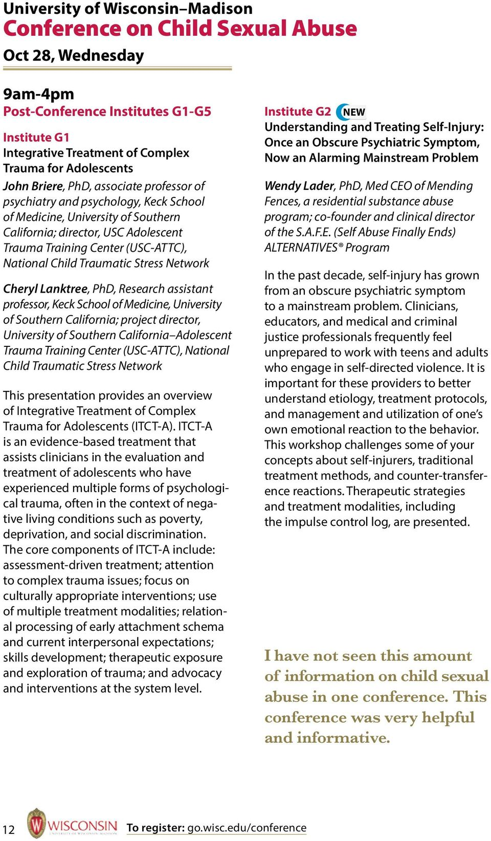 Traumatic Stress Network Cheryl Lanktree, PhD, Research assistant professor, Keck School of Medicine, University of Southern California; project director, University of Southern California Adolescent
